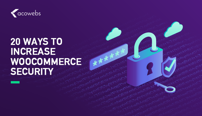 20 Ways to Increase Woocommerce Security