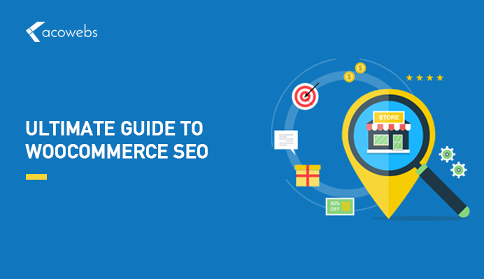 WooCommerce SEO: The Ultimate Guide to Follow in 2020