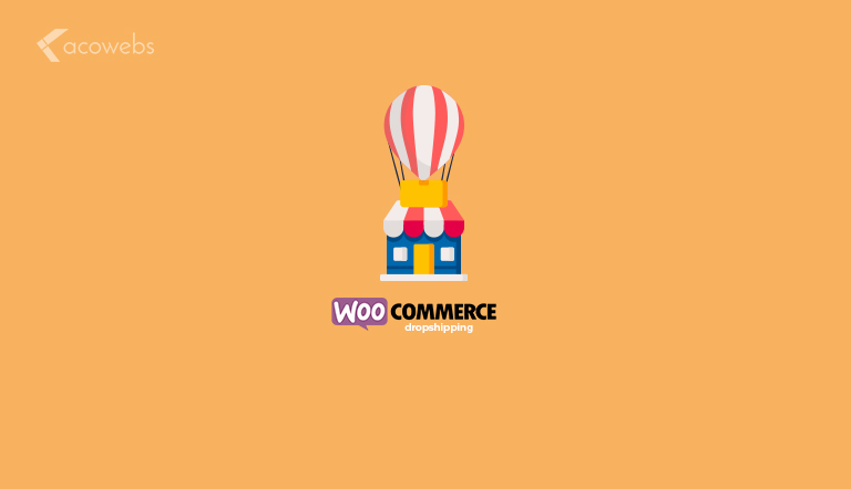 Advantages of WooCommerce Dropshipping