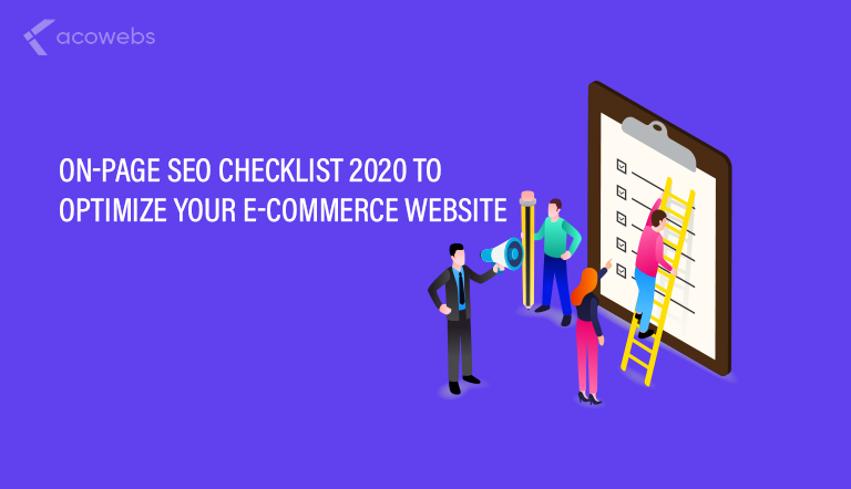 On-Page SEO Checklist To Optimize Your E-commerce Website in 2020