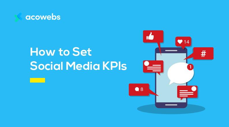How to Set Social Media KPIs