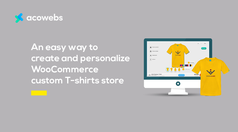 An easy way to Create and Personalize WooCommerce Custom T-shirt Store