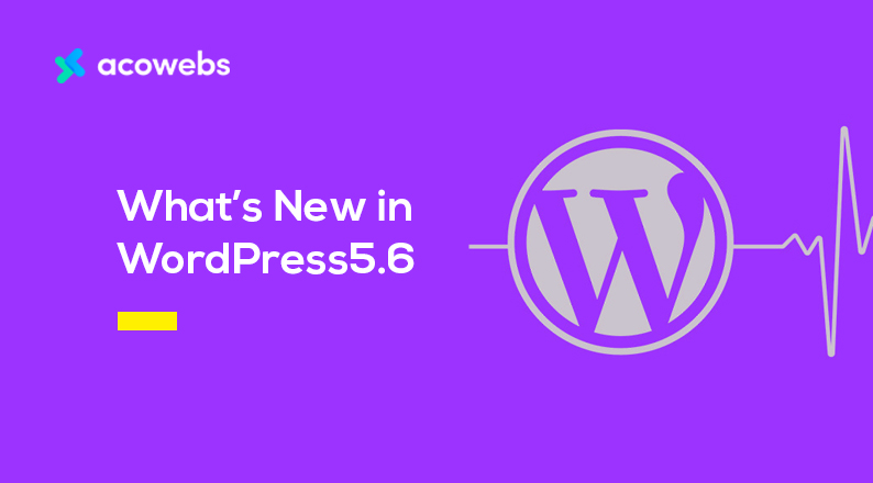 What's New in WordPress 5.6