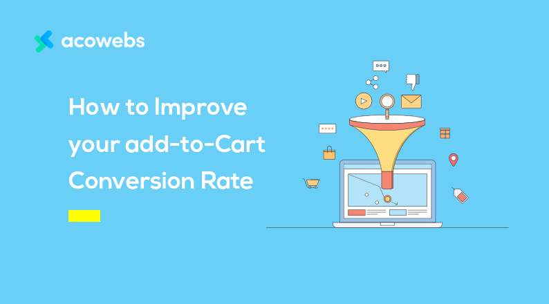 How to Improve your Add-to-Cart Conversion Rate