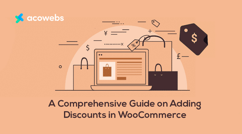 A Comprehensive Guide on Adding Discounts in WooCommerce