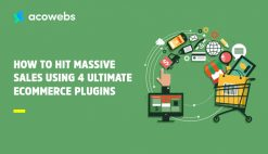 how-to-hit-massive-sales-using-4-Ultimate-ecommerce-plugins