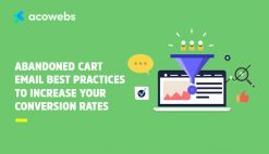 best-practices-to-increase-your-conversion-rates-using-abandoned-cart-emails