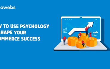 How to Use Psychology to Shape Your E-commerce Success