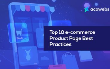 Top 10 E-commerce Product Page Best Practices